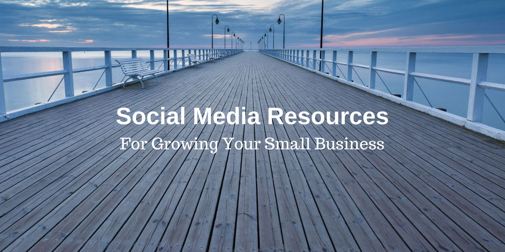 social media resources small business growth web presence facebook twitter linkedin google+